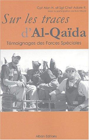 Sur les traces d'Al-Qaïda par Alan H, Adam R