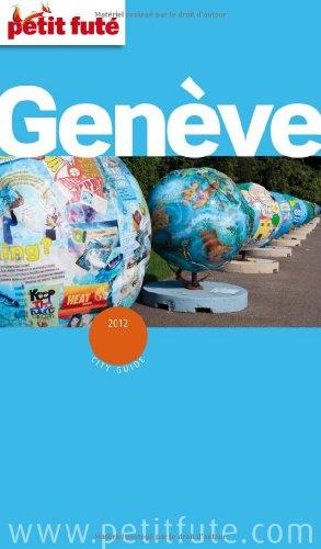 Petit Futé Genève par Dominique Auzias, Jean-Paul Labourdette, Collectif