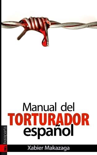 Manual del torturador español (Orreaga)