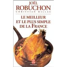 Le meilleur & le plus simple de la France de Joel Robuchon ( 1 septembre 1998 )