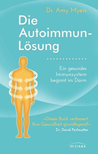 die-autoimmun-losung-ein-gesundes-immunsystem-beginnt-im-darm