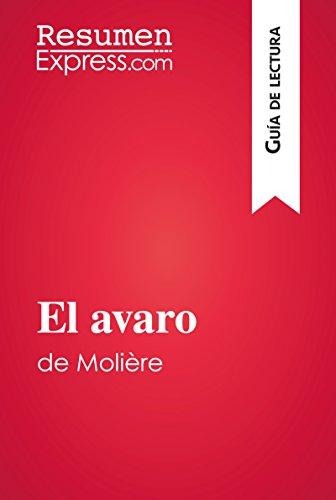 El avaro de Molière (Guía de lectura): Resumen y análisis completo por ResumenExpress.com