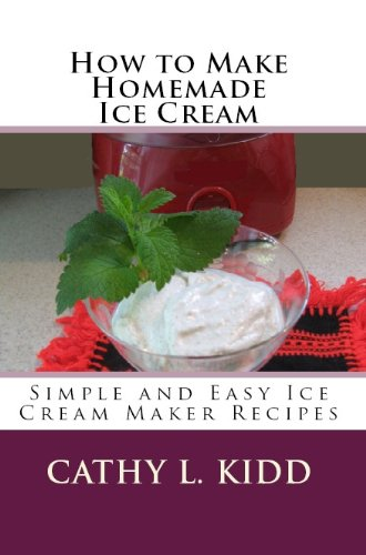 How to Make Homemade Ice Cream: Simple