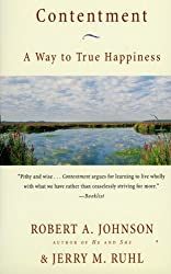 Contentment: A Way to True Happiness by Robert A. Johnson (2000-07-03)