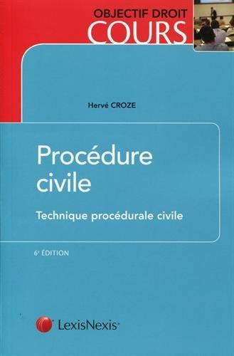 Procédure civile: Technique procédurale civile par Hervé Croze