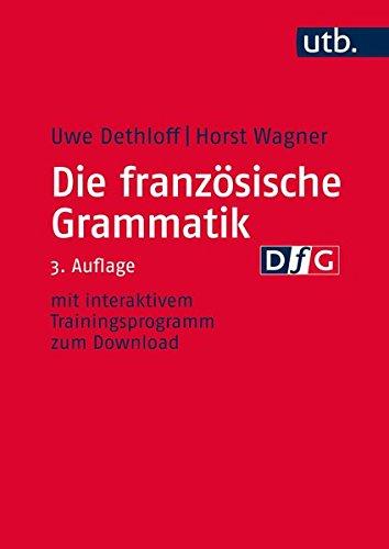 Die französische Grammatik: Regeln, Anwendung, Training