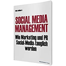 Social Media Management: Wie Marketing und PR Social Media-tauglich werden
