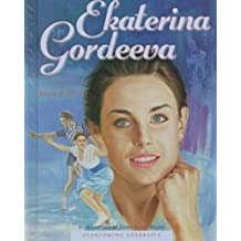 Ekaterina Gordeeva (Overcoming Adversity)