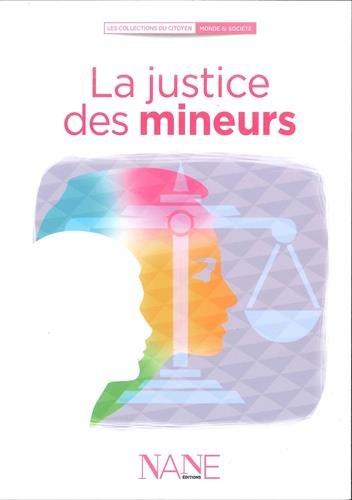 La justice des mineurs par Sylvaine Villeneuve