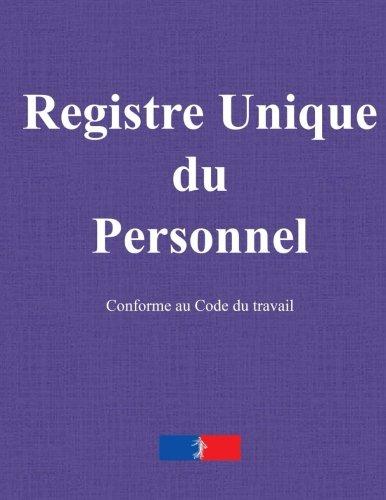 Registre unique du Personnel par Pierre Beaumont