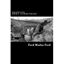 Parade's End: Book 2 - No More Parades by Ford Madox Ford (2012-09-02)