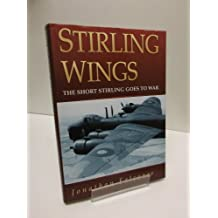 Stirling Wings: The Short Stirling Goes to War (Aviation)