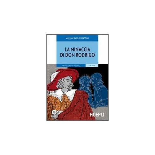La Minaccia Di Don Rodrigo. Con Cd Audio