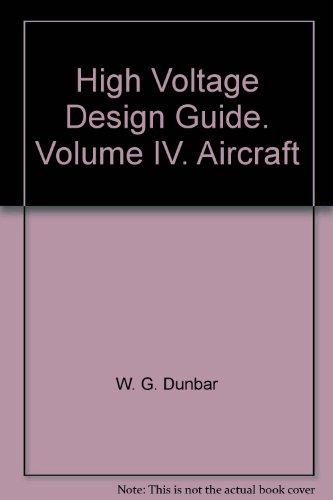 High Voltage Design Guide. Volume IV. Aircraft