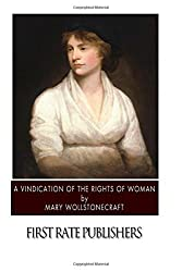 A Vindication of the Rights of Woman by Mary Wollstonecraft (2015-01-04)