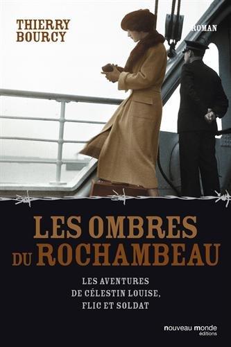 Les ombres du Rochambeau : Les aventures de Clestin Louise, flic et soldat