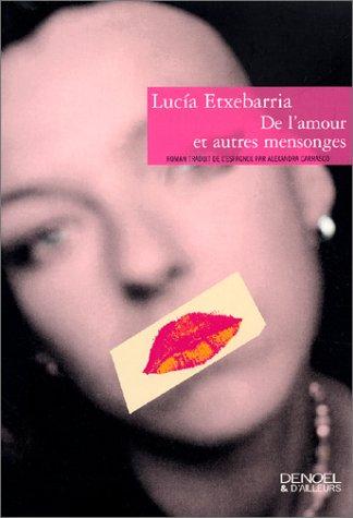 De l'amour et autres mensonges par Lucia Etxebarria
