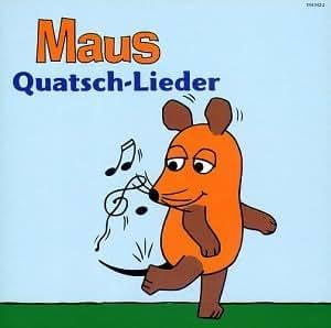 Maus-Quatsch-Lieder