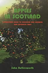 Apples in Scotland: A Practical Guide to Choosing and Growing Our Favourite Fruit