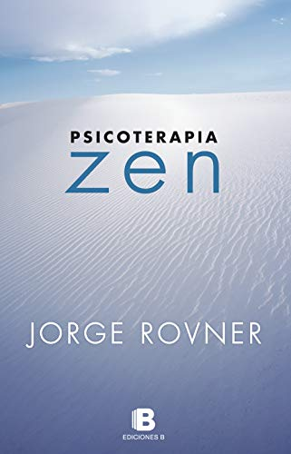 Psicoterapia Zen por Jorge Rovner