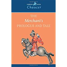 The Merchant's Prologue and Tale (Cambridge School Chaucer) by Geoffrey Chaucer (7-Jun-2001) Paperback