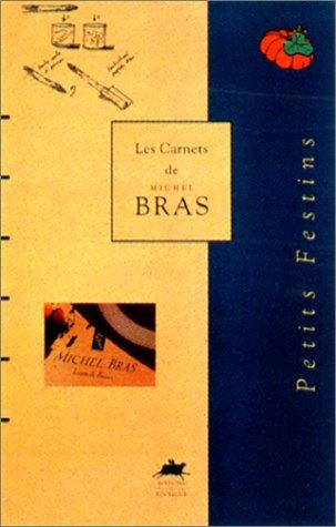 Carnets de M. Bras : Petits festins, tome 2