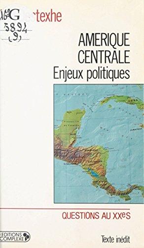 Amrique centrale : Enjeux politiques