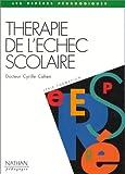 THERAPIE DE L'ECHEC SCOLAIRE