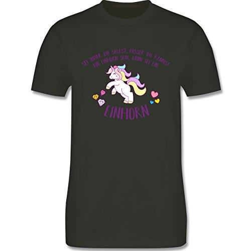 Einhorn Unicorn - sei immer du selbst, ausser du kannst ein Einhorn sein - Herren T-Shirt Army Grün