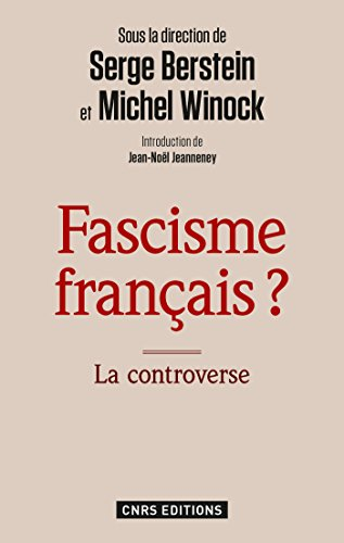Fascisme français ? La controverse: La controverse