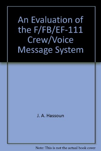 An Evaluation of the F/FB/EF-111 Crew/Voice Message System Voice-message-system