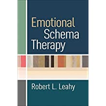 Emotional Schema Therapy by Robert L. Leahy (2015-05-18)