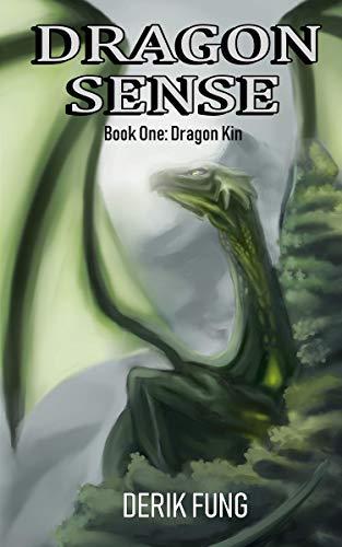 Dragon Kin (Dragon Sense Book 1) (English Edition) eBook: Fung ...