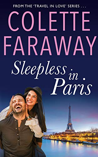 Sleepless in Paris: Sweet Rockstar Romance (Travel in Love Book 1) (English Edition)