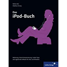 Das iPod-Buch (Galileo Design)