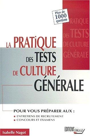 La pratique des tests de culture générale par Isabelle Nagot