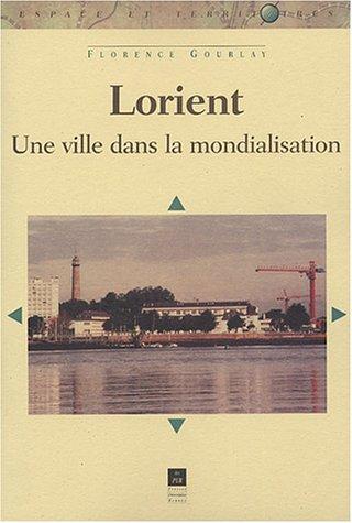 Lorient : Une ville dans la mondialisation