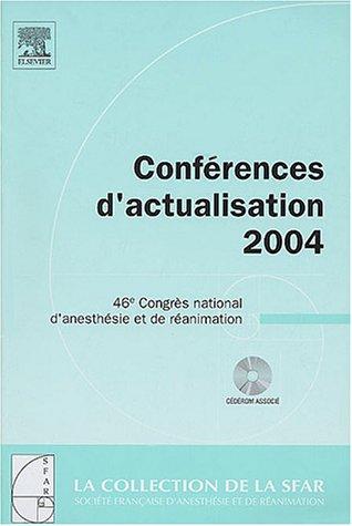 Conférences d'actualisation : 46e Congrès national d'anesthésie et de réanimation (1Cédérom)