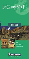 Suisse (Michelin Green Guides (Foreign Language))