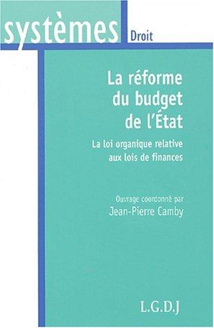 La réforme du budget de l'état