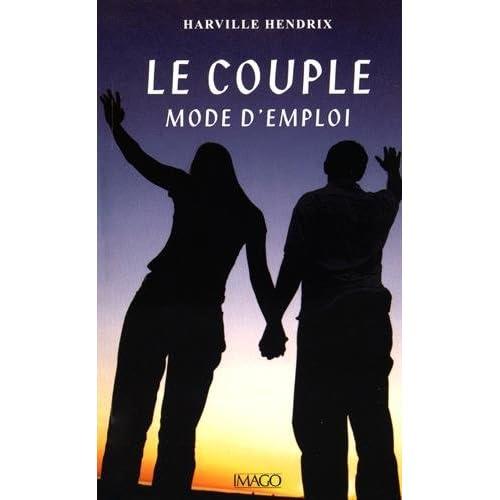 Le couple mode d'emploi