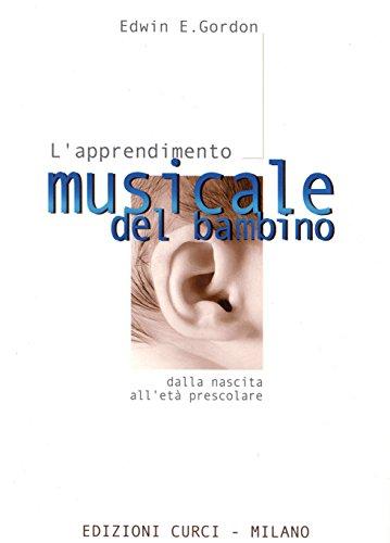 L'apprendimento musicale del bambino dalla nascita all'et prescolare