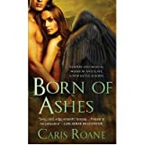 (BORN OF ASHES) BY [ROANE, CARIS](AUTHOR)PAPERBACK
