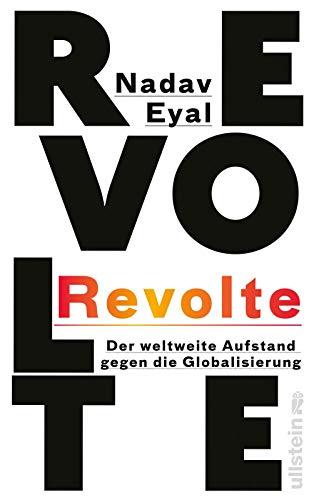 Revolte: Der weltweite Aufstand gegen die Globalisierung