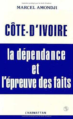 Côte-d'Ivoire : la dépendance et l'épre...