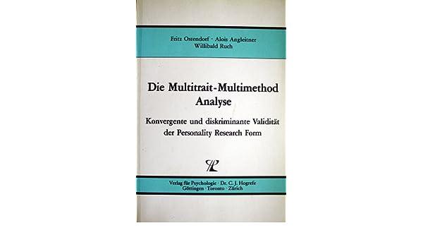 Die Multitrait-Multimethod Analyse - Konvergente und diskriminante ...