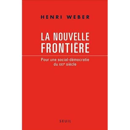 La nouvelle frontière : Pour une social-démocratie du XXIe siècle (Essais t. 0)