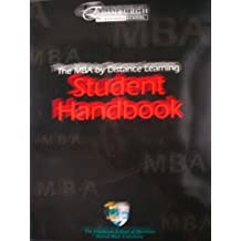 The MBA by Distance Learning: Student Handbook (The Graduate School of Business, Heriot Watt University)