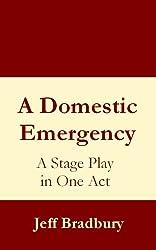 A Domestic Emergency