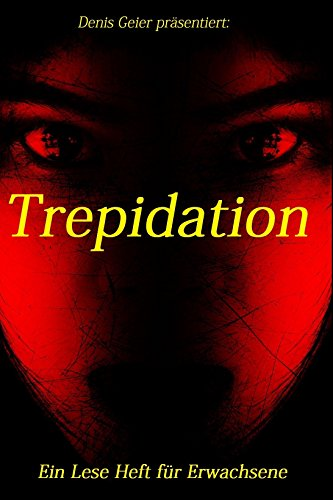 Trepidation (Ein eBook für Erwachsene 9) (German Edition) eBook ...